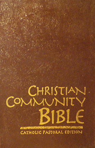 Christian Community Bible: Catholic Pastoral Edition