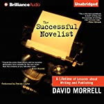 The Successful Novelist | David Morrell