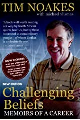 (Challenging Beliefs: Memoirs of a Career) [By: Tim Noakes] [Mar, 2012] Paperback