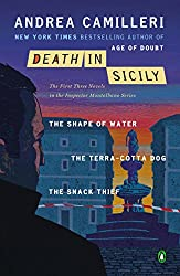 Death in Sicily: The First Three Novels in the Inspector Montalbano Series--The Shape of Water; T