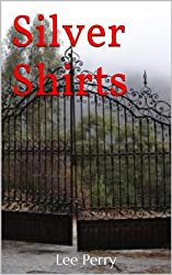 Silver Shirts (The Soul's Voice Book 2)