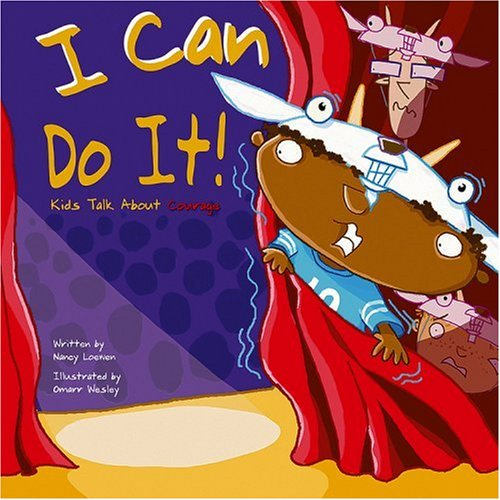 I Can Do It!: Kids Talk About Courage
