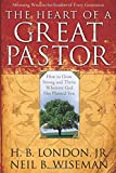 img - for The Heart of a Great Pastor book / textbook / text book