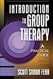Introduction to Group Therapy: A Practical Guide / 2nd Edition