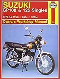 Suzuki GP100 and 125 Singles Owner's Workshop Manual (Motorcycle Manuals)