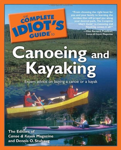Magazine Kayak (The Complete Idiot's Guide to Canoeing and Kayaking)