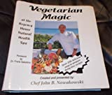 Vegetarian Magic, John B. Nowakowski, 0965404501