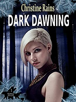 Dark Dawning (Totem Book 1) by [Rains, Christine]