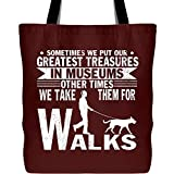 Walking With A Dog Tote Bag with Long Shoulder Strap, Greatest Treasures In