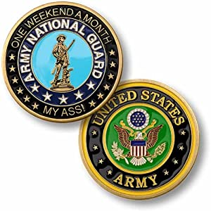 Army National Guard - One Weekend a Month Challenge Coin …