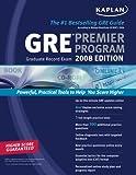 GRE Exam Premier Program 2008, Kaplan Publishing Staff, 1427795029