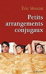 Petits arrangements conjugaux (LITTERATURE EROTIQUE)