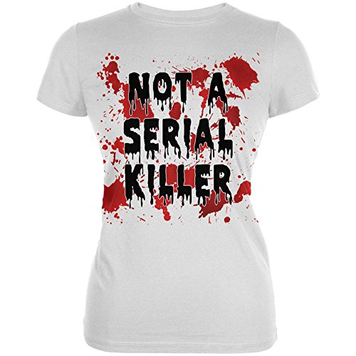 White T Shirt Halloween Blood (Halloween Not a Serial Killer Blood Splatter Juniors Soft T Shirt White)