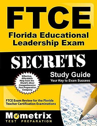 ftce florida educational leadership exam secrets study guide ftce rh amazon com Exam Study Guide Brady Michael Morton SHRM Exam Study Guide