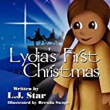 Lydia's First Christm, L. j. Star and L. J. Star, 1456016865
