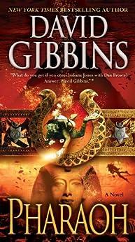 Pharaoh: A Novel (Jack Howard Series Book 7) by [Gibbins, David]