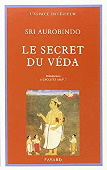 Le secret du veda par Aurobindo