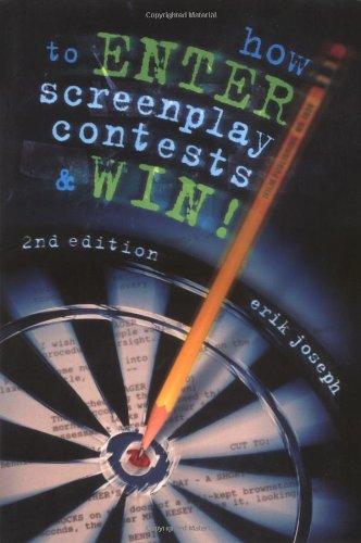 Read Online How to Enter Screenplay Contests & Win! 2nd Edition pdf epub