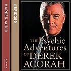 The Psychic Adventures of Derek Acorah: TV's Number One Psychic Hörbuch von Derek Acorah Gesprochen von: Derek Acorah