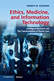 img - for Ethics, Medicine, and Information Technology: Intelligent Machines and the Transformation of Health Care book / textbook / text book