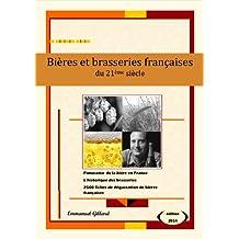 Bières et brasseries françaises du 21ème siècle – Edition 2014 (French Edition)