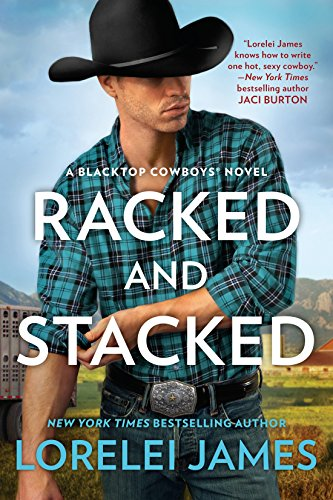 Books : Racked and Stacked (Blacktop Cowboys Novel)