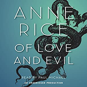 Of Love and Evil Audiobook
