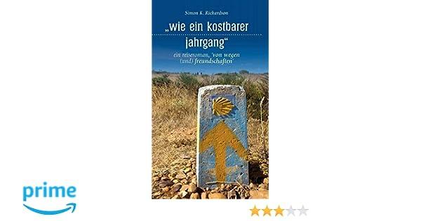 Wie Ein Kostbarer Jahrgang (German Edition): Simon K ...