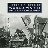 Historic Photos of World War II, Bob Duncan, 1596523980