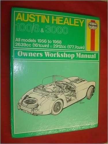 Haynes Austin Healy 100 G 3000 Owners Workshop Manual No 049 1956 Thru 1968 Workbook Service Repair Manuals Haynes John Harold Fremdsprachige Bücher