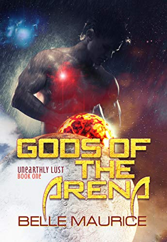 Gods Of the Arena (Unearthly Lust Book 1)