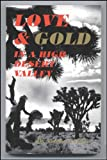 Love and Gold in a High Desert Valley, Frances Little, 0922006067