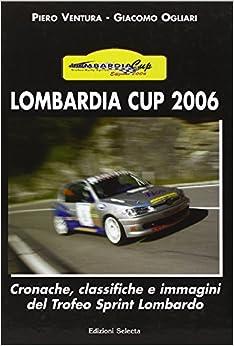 Descargar Gratis Libros Lombardia Cup 2006. Ediz. Illustrata De PDF A Epub