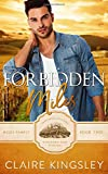 Forbidden Miles: A Brother's Best Friend Romance (The Miles Family)