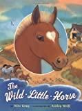 The Wild Little Horse, Rita Gray, 0525474552