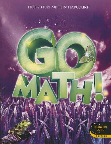 Go Math!: Student Edition Grade 3 2012