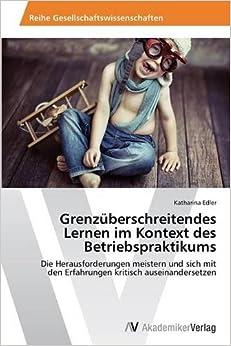 Book Grenzüberschreitendes Lernen im Kontext des Betriebspraktikums (German Edition)