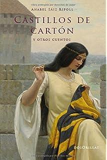 Castillos de cartón y otros cuentos (Spanish Edition)