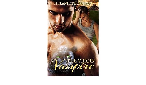 The Virgin Vampire Ebook Melanie Thompson Amazon Kindle Store