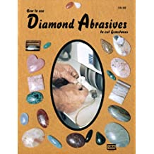 How To Use Diamond Abrasives