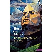 Fascisme italien (1919-1945) [nouvelle édition]