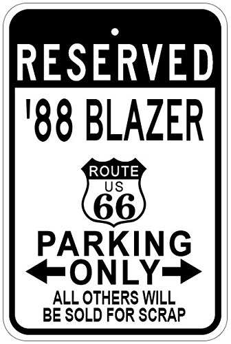 1988 88 CHEVY BLAZER Route 66 Aluminum Parking Sign - 12 x 18 Inches (66 Blazer Route)