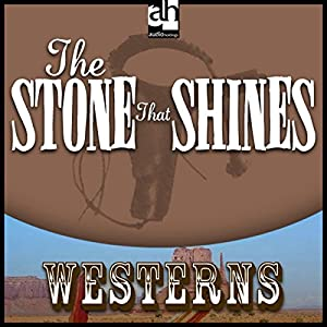 The Stone that Shines Audiobook