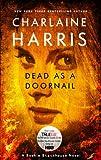 Dead as a Doornail, Charlaine Harris, 0441018300