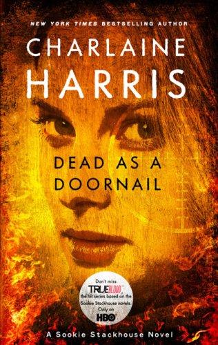 Dead as a Doornail (Sookie Stackhouse/True Blood, Book 5) pdf epub