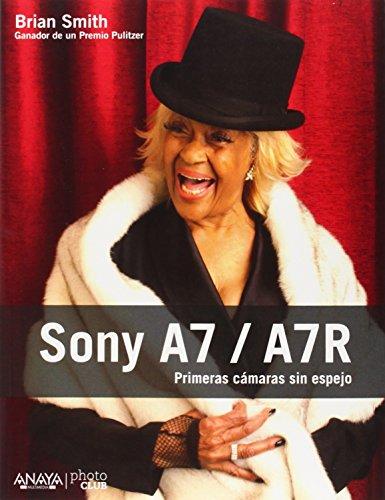 Descargar Libro Sony A7 / A7r Brian Smith