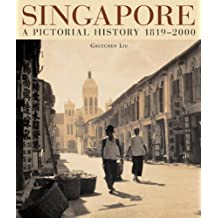 Singapore A Pictorial History