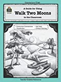 img - for A Guide for Using Walk Two Moons in the Classroom (Literature Units) book / textbook / text book