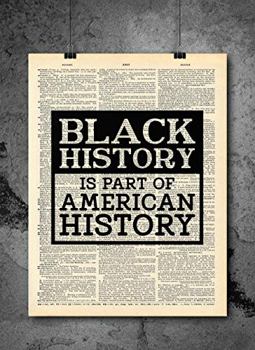 (Black History Month - Black History Is Part Of History Dictionary Art Print - Vintage Dictionary Art Decor Home Vintage Art Abstract Prints Wall Art for Home Decor Wall Decorations)