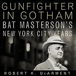 Gunfighter in Gotham Audiobook